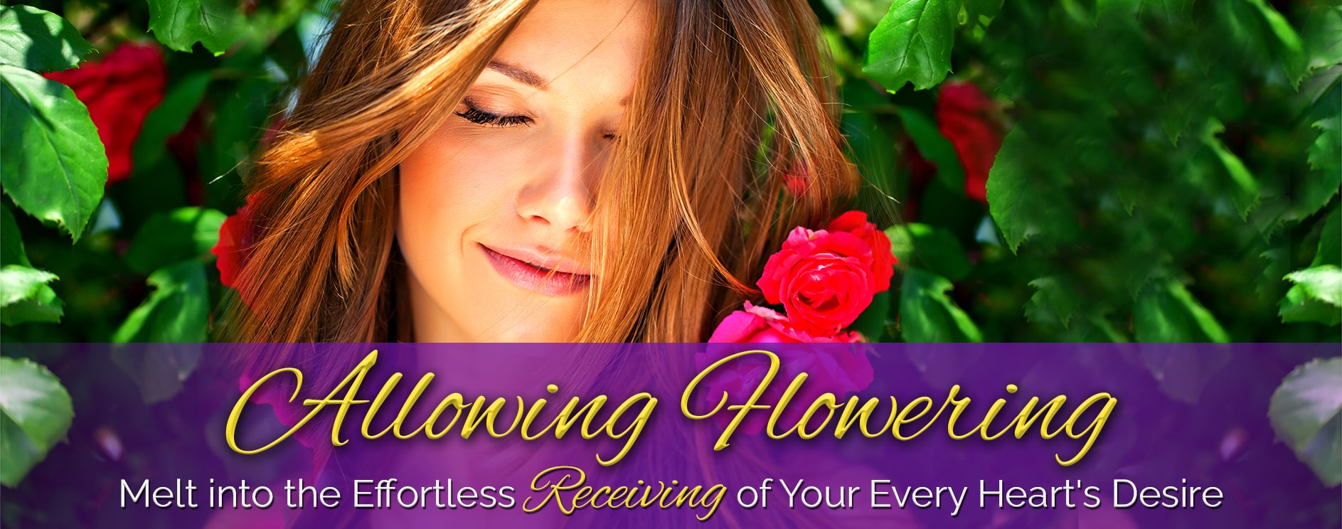 Melt Into the Effortless Receiving of Your Every Heart's Desire - Live The Art of Allowing Effortless Manifestation